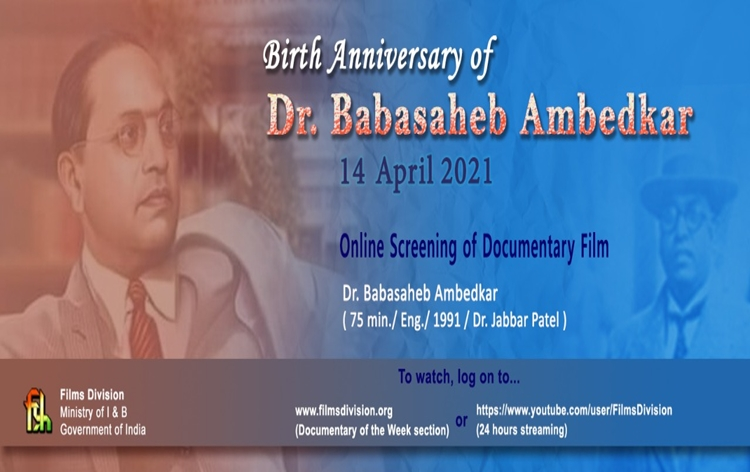 Films Division pays tribute to Dr. Babasaheb Ambedkar on his 130th birth anniversary today